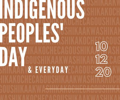 Indigenous Peoples' Day & Everyday 10-12-20
