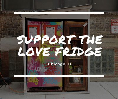 Support the Love Fridge Chicago, IL